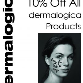 10% OFF DERMALOGICA FOR ONE WEEK ONLY