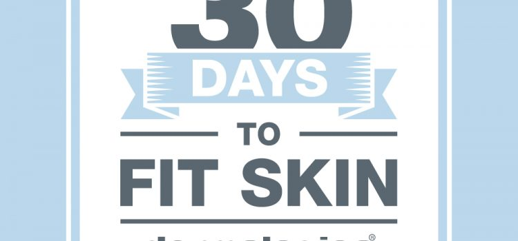 30 Days To Fit Skin