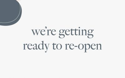 We're getting ready to re-open or partly!